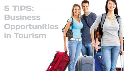 5 Tips: Business Opportunities in Tourism