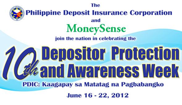 Philippine Deposit Insurance Corporation (PDIC) Celebrates the 10th Depositor Protection and Awareness Week June 16-22 2012