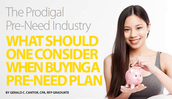 The Prodigal Pre-Need Industry What Should One Consider When Buying A Pre-Need Plan